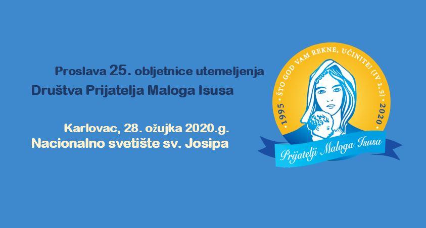 Proslava 25. obljetnice utemeljenja Društva Prijatelja Maloga Isusa