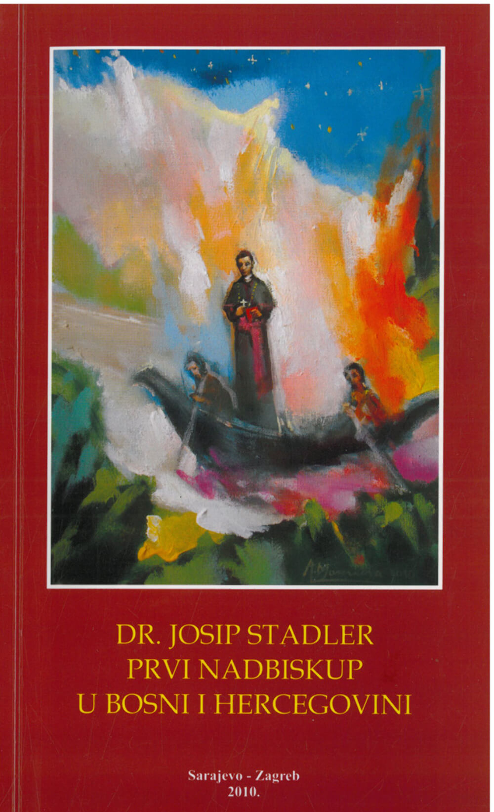Dr. Josip Stadler, prvi nadbiskup u Bosni i Hercegovini