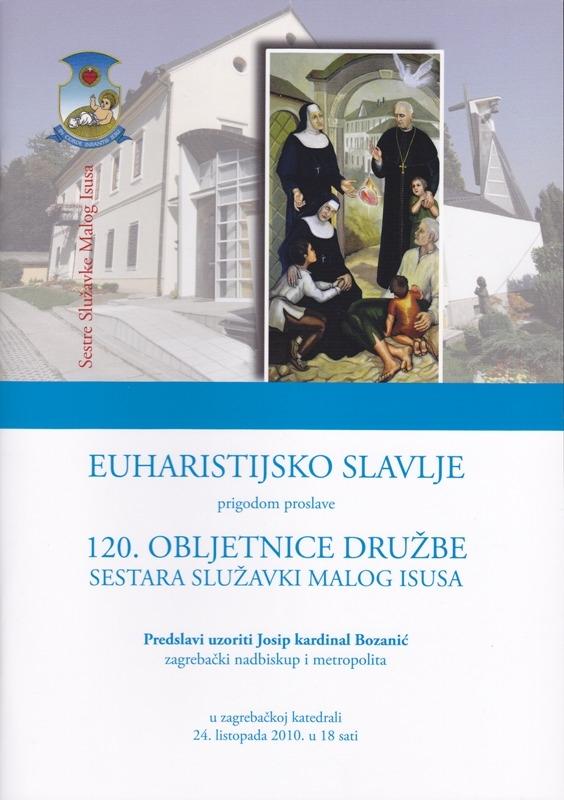 Prigodom proslave 120. obljetnice Družbe sestara Služavki Malog Isusa