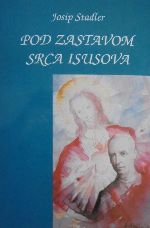 Pod zastavom Srca Isusova - Pastoralne poslanice svećenstvu i puku