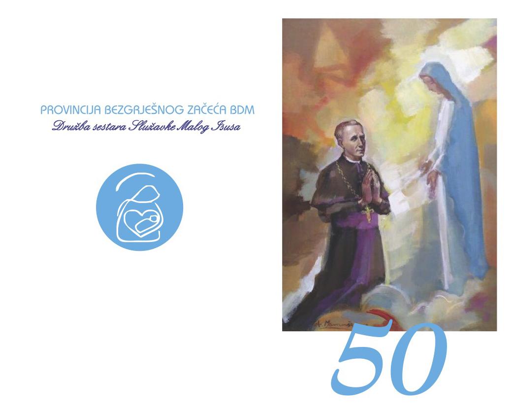 50. obljetnica osnutka Provincije Bezgrješnog začeća BDM  i 101. obljetnica smrti Josipa Stadlera