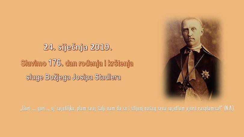 Obilježavanje 176. rođendana sluge Božjega Josipa Stadlera